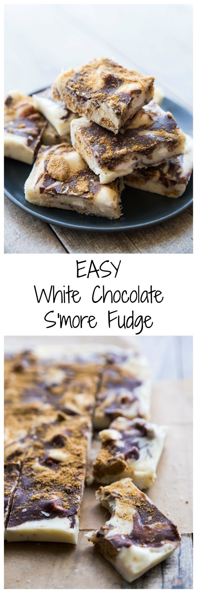 Easy White Chocolate S'more Fudge - Creamy and rich white chocolate fudge with all the s'more flavor you want, and ridiculously simple!
